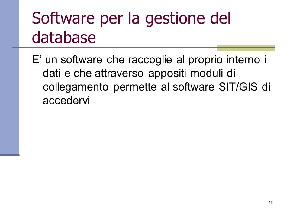 Software per la gestione del database