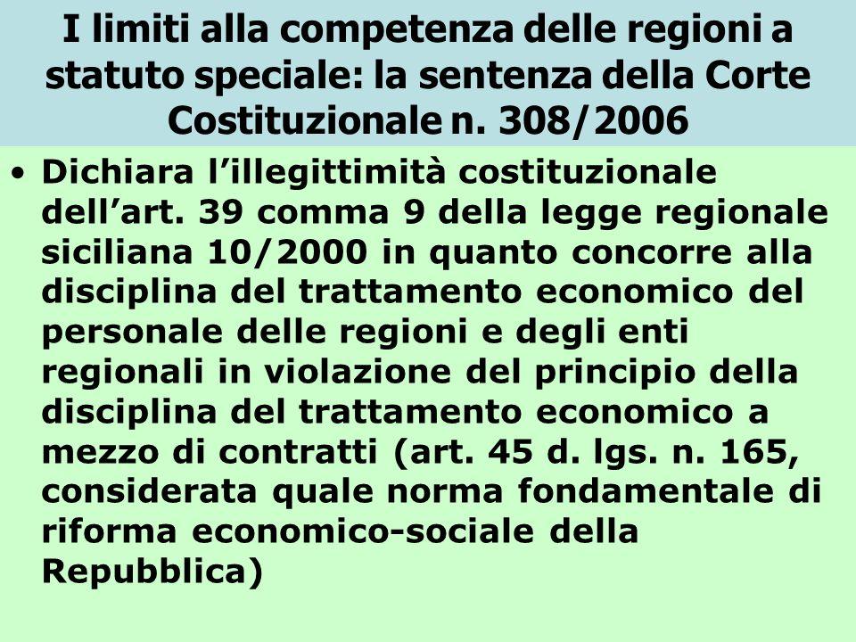 I limiti alla competenza delle regioni a statuto speciale: la sentenza della Corte Costituzionale n. 308/2006