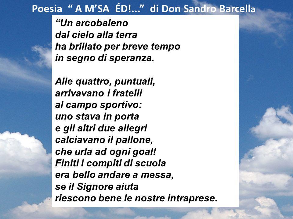 Poesia A M'SA ÉD!... di Don Sandro Barcella