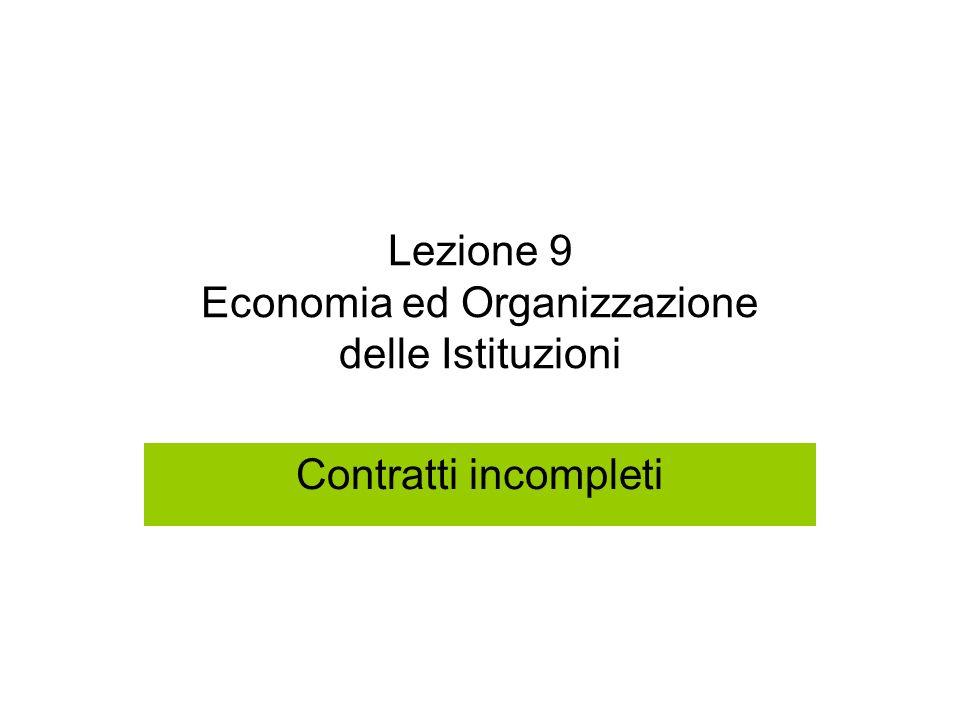 Lezione 9 Economia ed Organizzazione delle Istituzioni