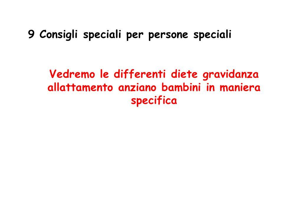 9 Consigli speciali per persone speciali