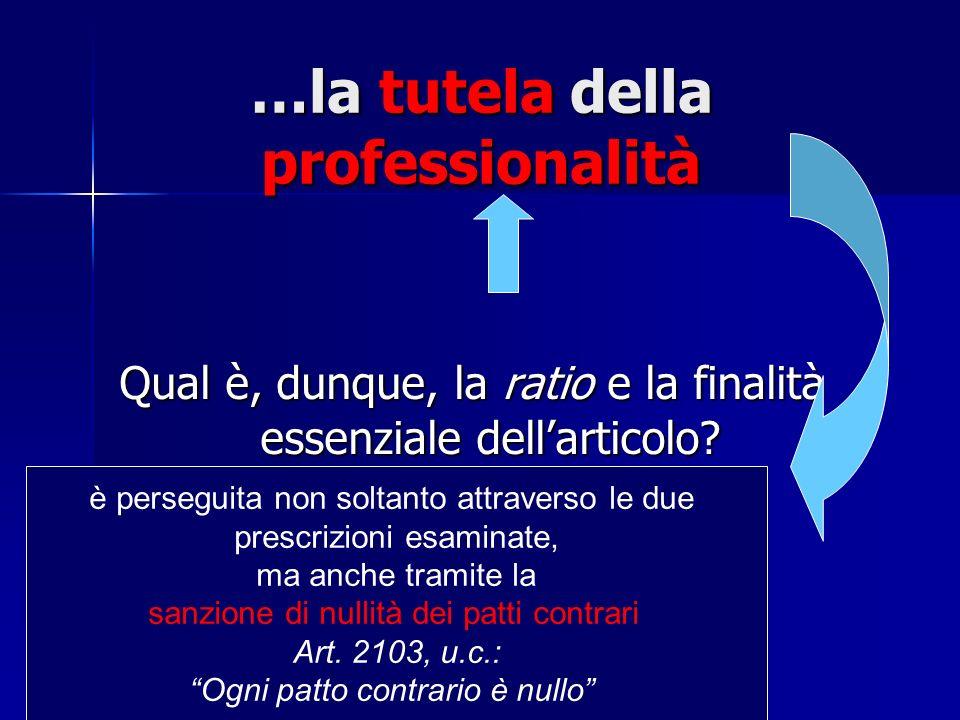 …la tutela della professionalità