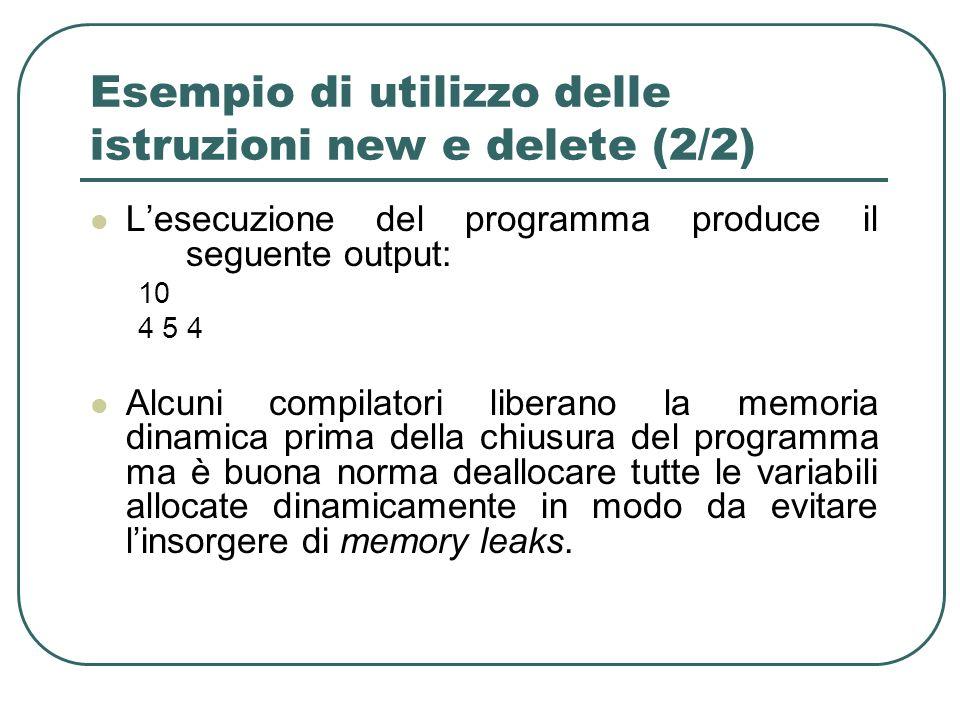 Esempio di utilizzo delle istruzioni new e delete (2/2)