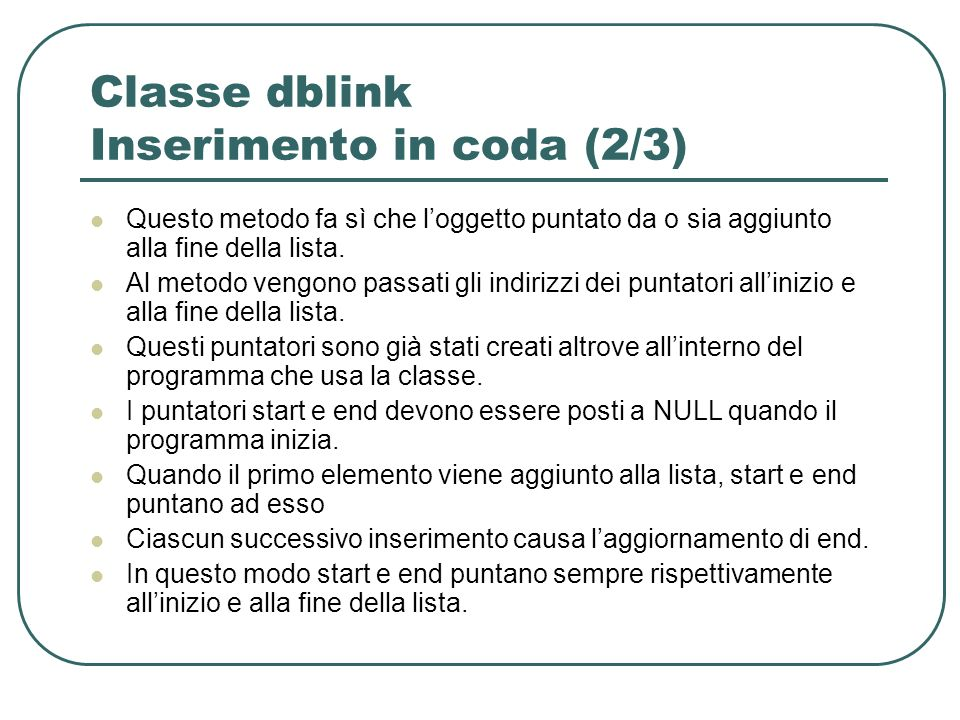 Classe dblink Inserimento in coda (2/3)