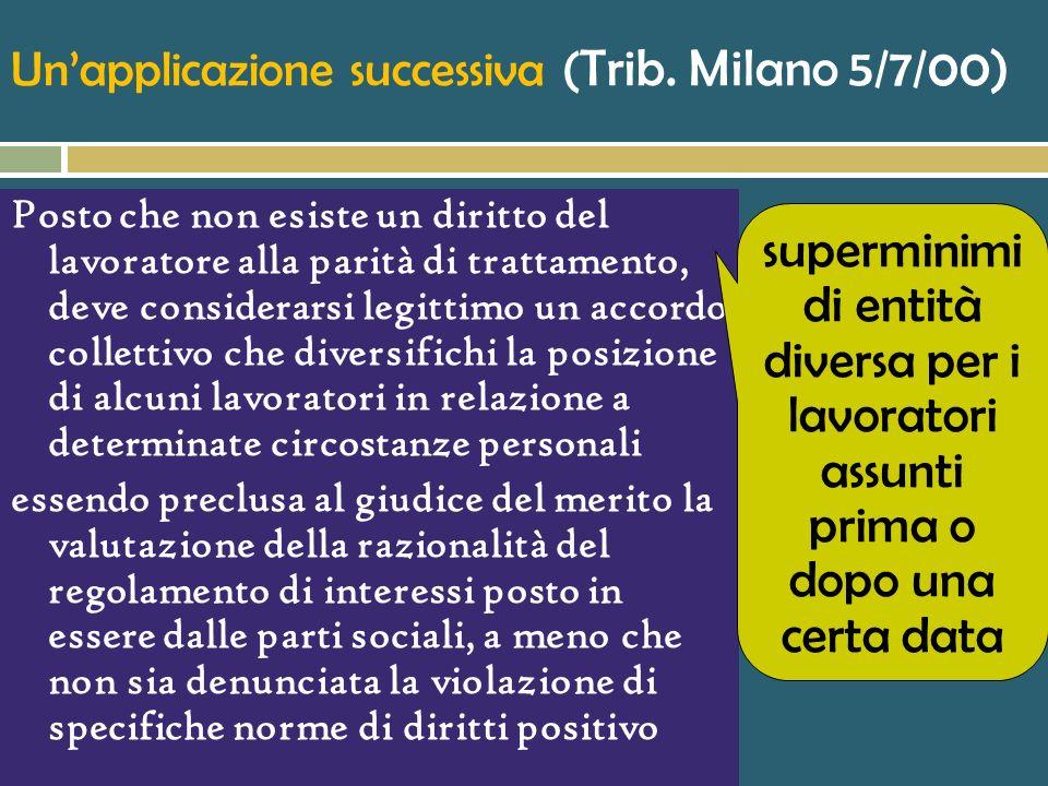Un'applicazione successiva (Trib. Milano 5/7/00)
