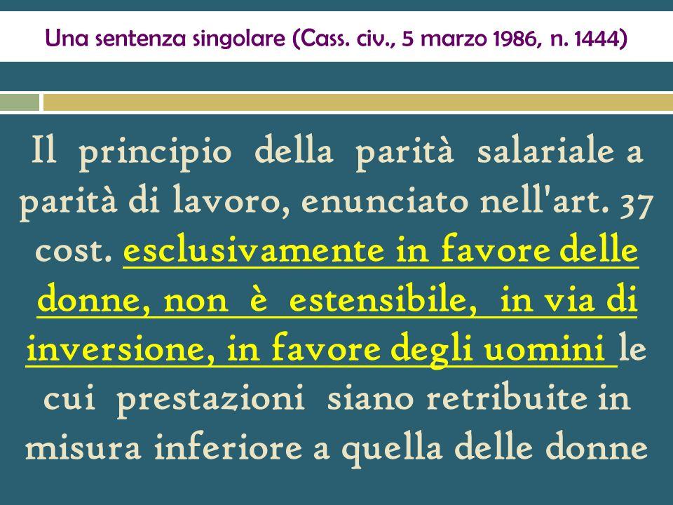Una sentenza singolare (Cass. civ., 5 marzo 1986, n. 1444)