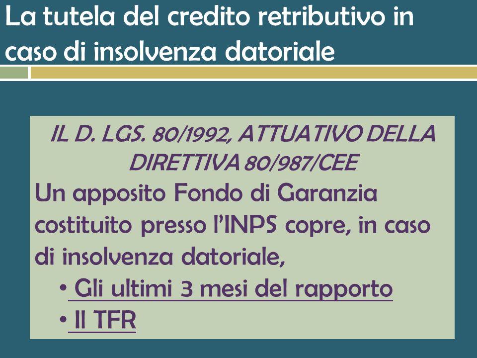 La tutela del credito retributivo in caso di insolvenza datoriale