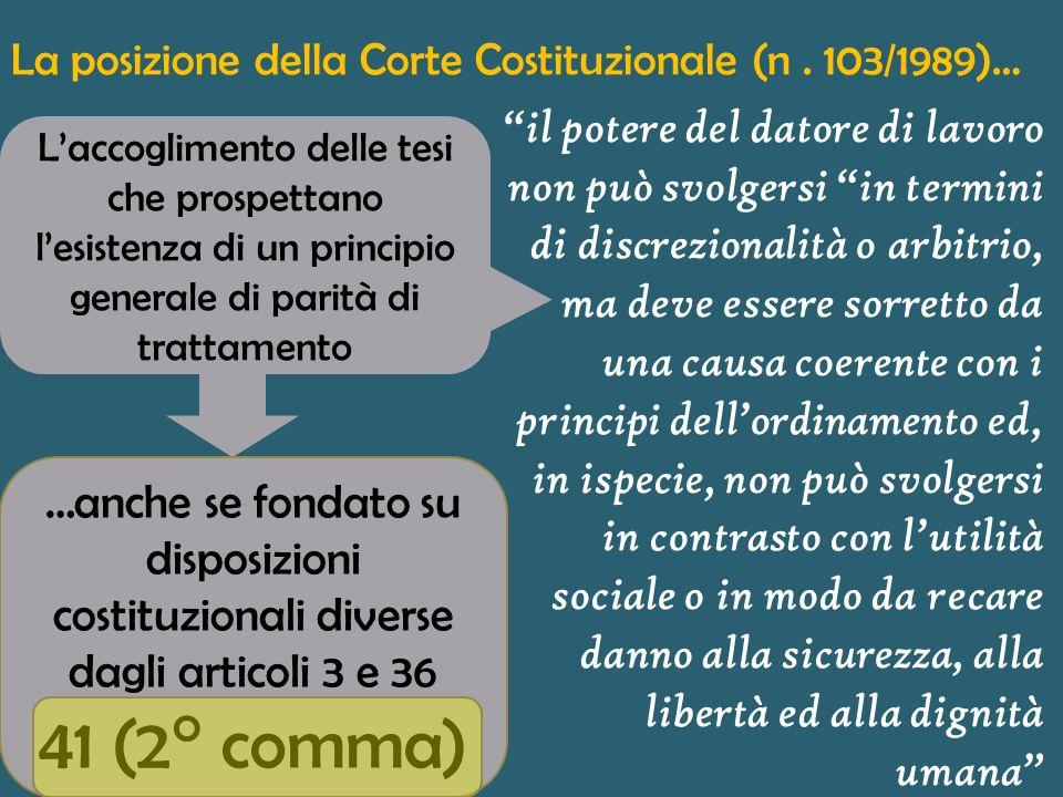 La posizione della Corte Costituzionale (n . 103/1989)…