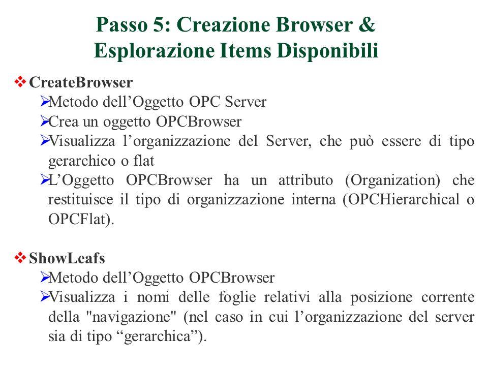 Passo 5: Creazione Browser & Esplorazione Items Disponibili