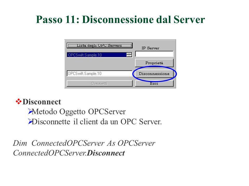 Passo 11: Disconnessione dal Server