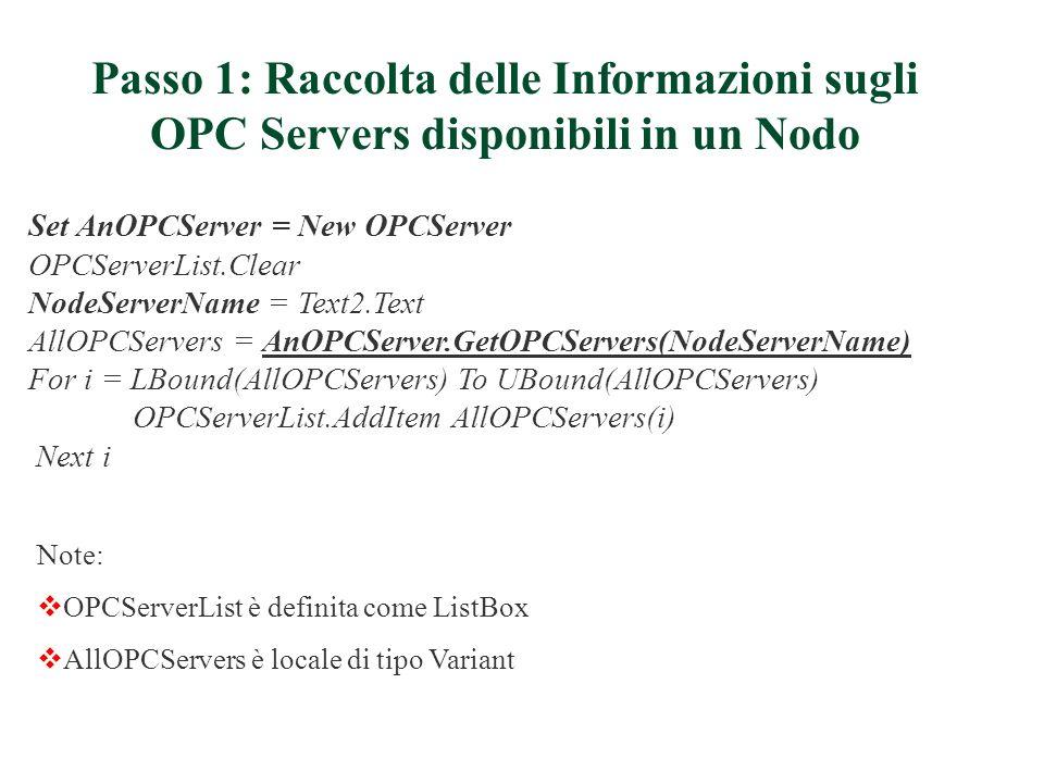 Passo 1: Raccolta delle Informazioni sugli OPC Servers disponibili in un Nodo
