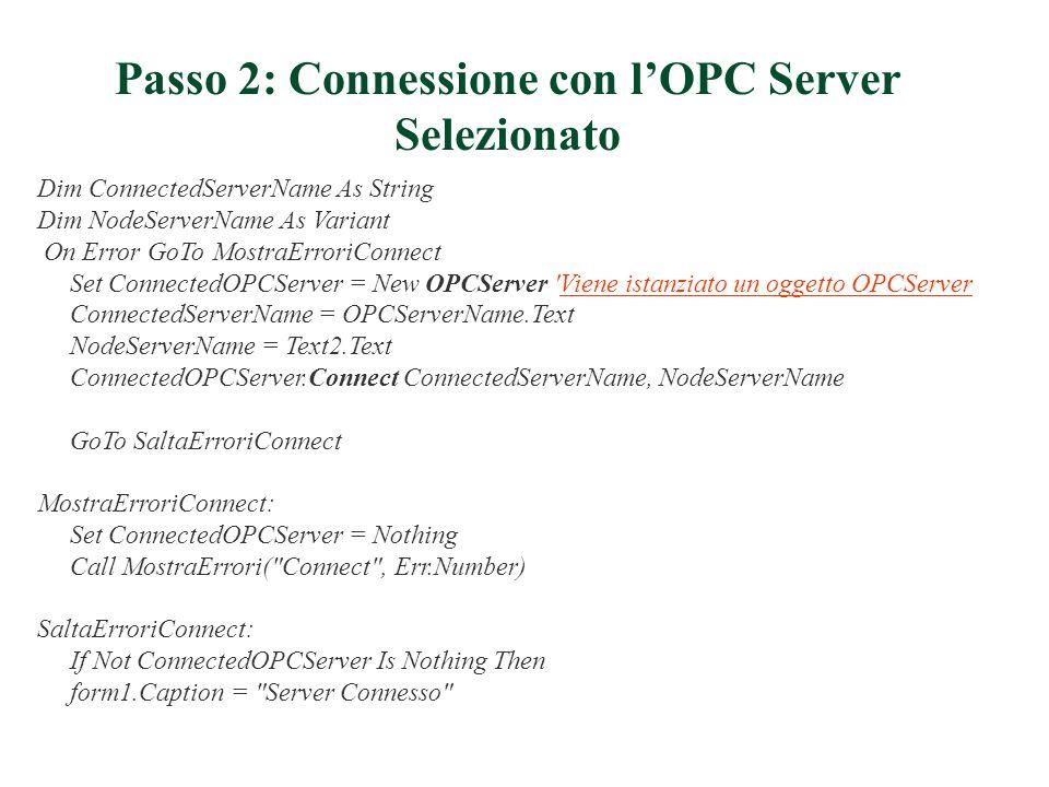 Passo 2: Connessione con l'OPC Server Selezionato