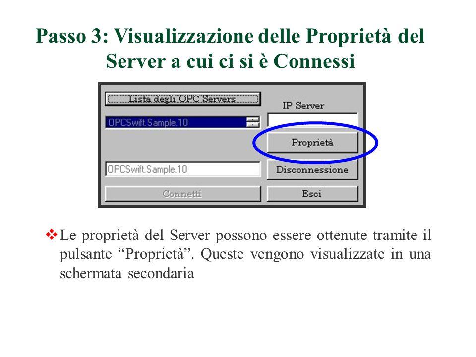 Passo 3: Visualizzazione delle Proprietà del Server a cui ci si è Connessi
