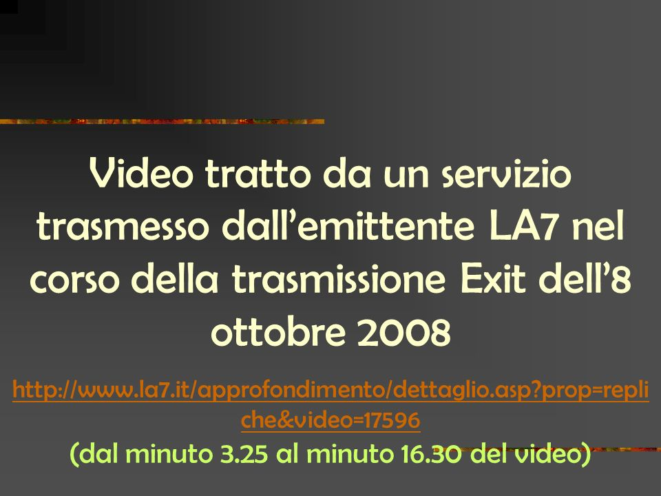 (dal minuto 3.25 al minuto 16.30 del video)