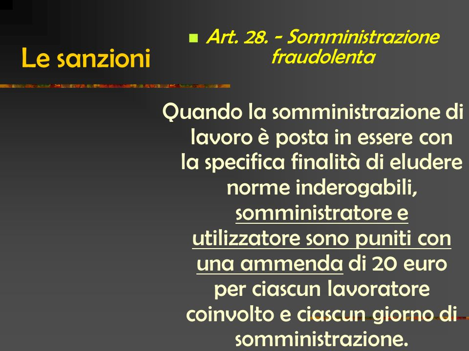 Art. 28. - Somministrazione fraudolenta