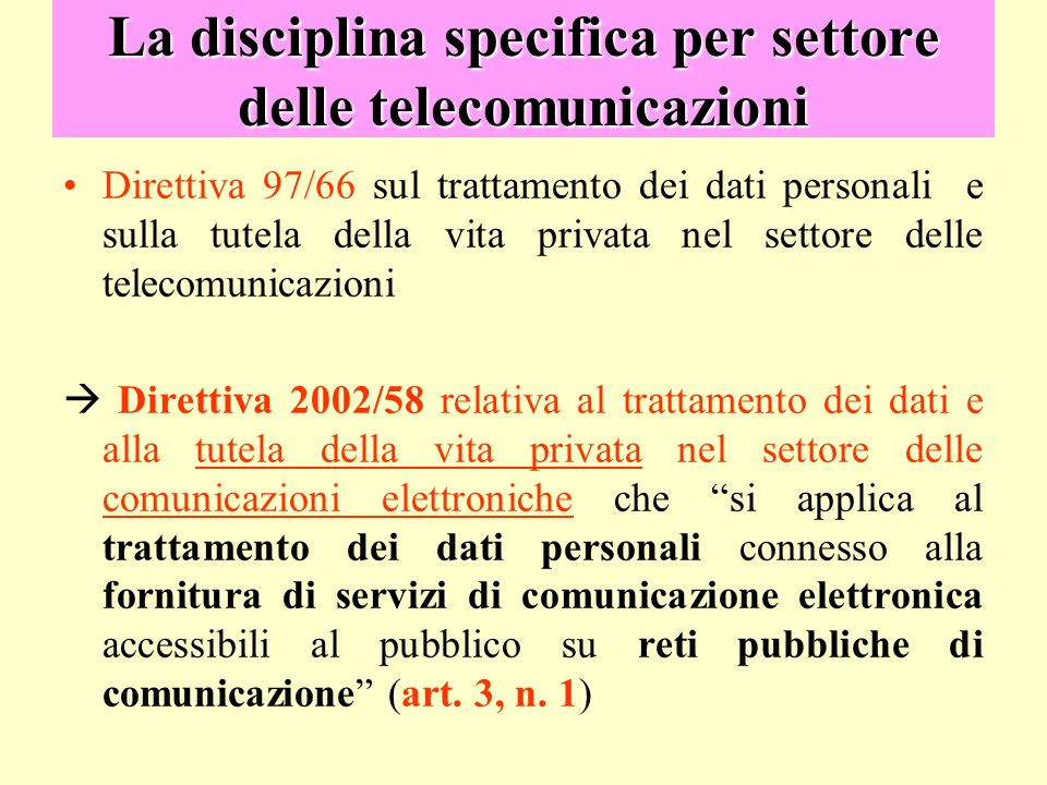 La disciplina specifica per settore delle telecomunicazioni