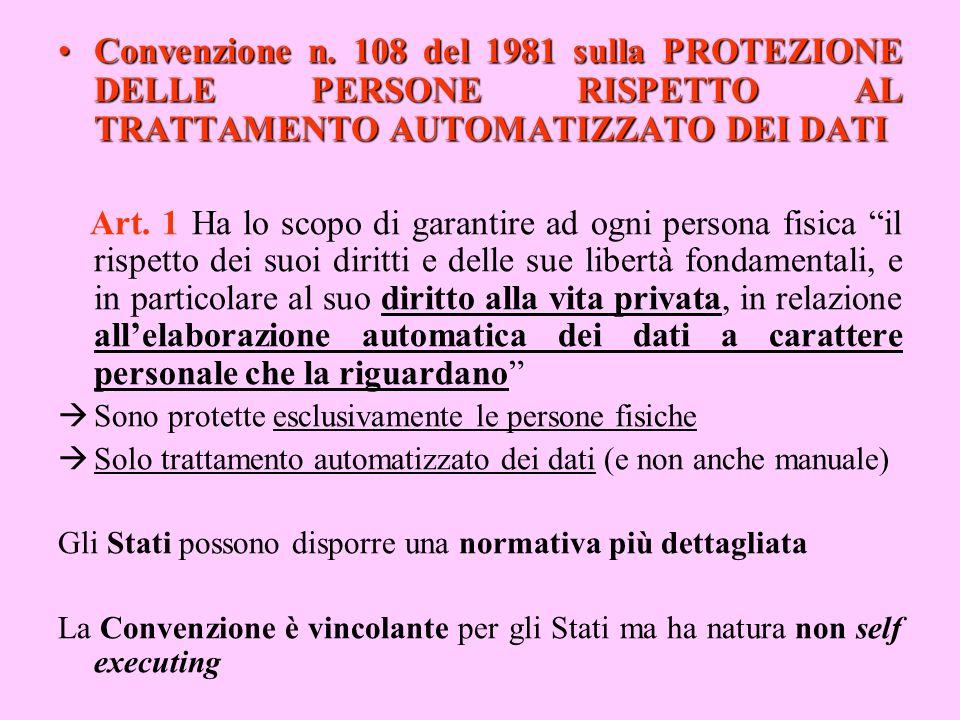 Convenzione n. 108 del 1981 sulla PROTEZIONE DELLE PERSONE RISPETTO AL TRATTAMENTO AUTOMATIZZATO DEI DATI