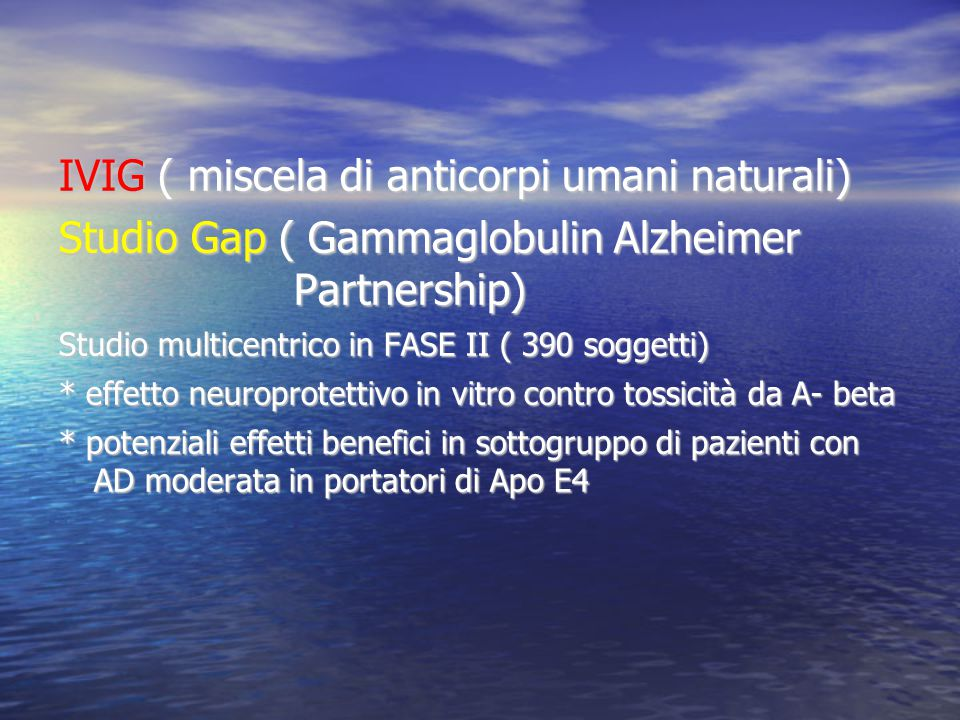 IVIG ( miscela di anticorpi umani naturali)