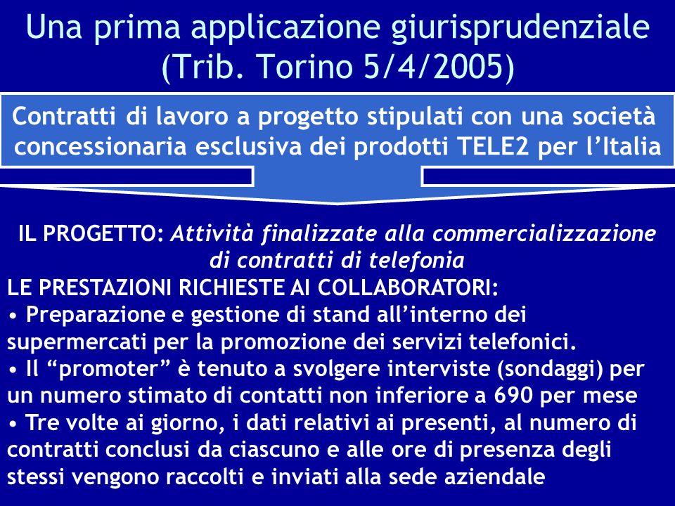 Una prima applicazione giurisprudenziale (Trib. Torino 5/4/2005)