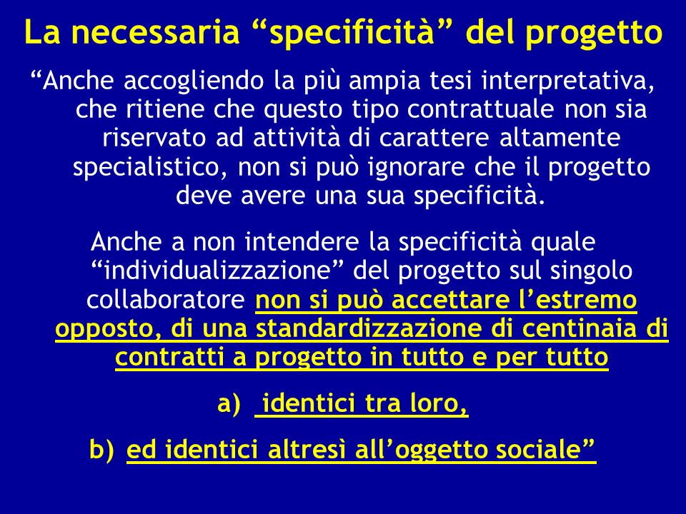La necessaria specificità del progetto