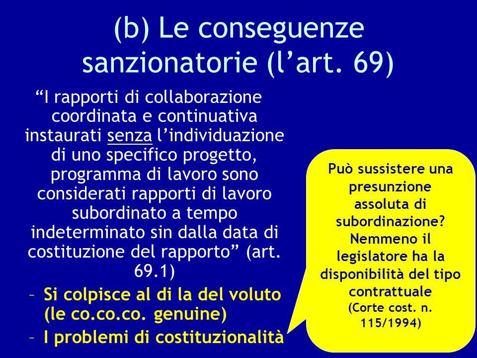(b) Le conseguenze sanzionatorie (l'art. 69)