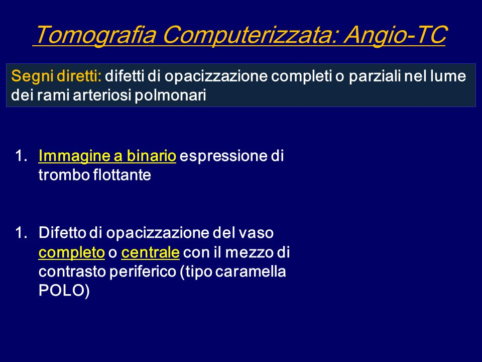 Tomografia Computerizzata: Angio-TC
