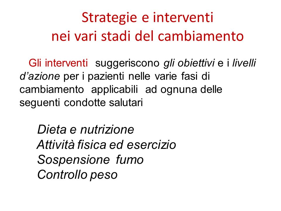 Strategie e interventi nei vari stadi del cambiamento