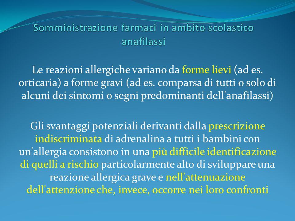 Somministrazione farmaci in ambito scolastico anafilassi