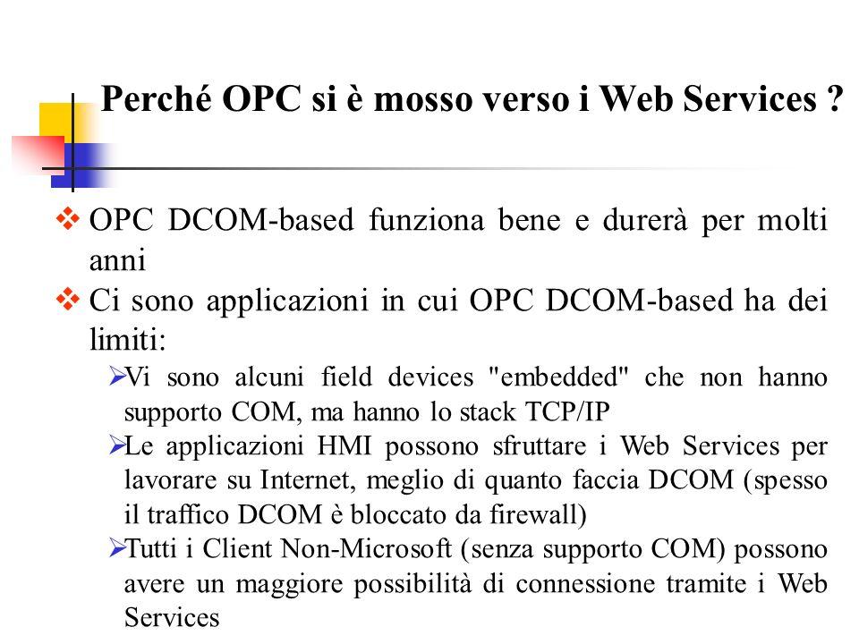 Perché OPC si è mosso verso i Web Services