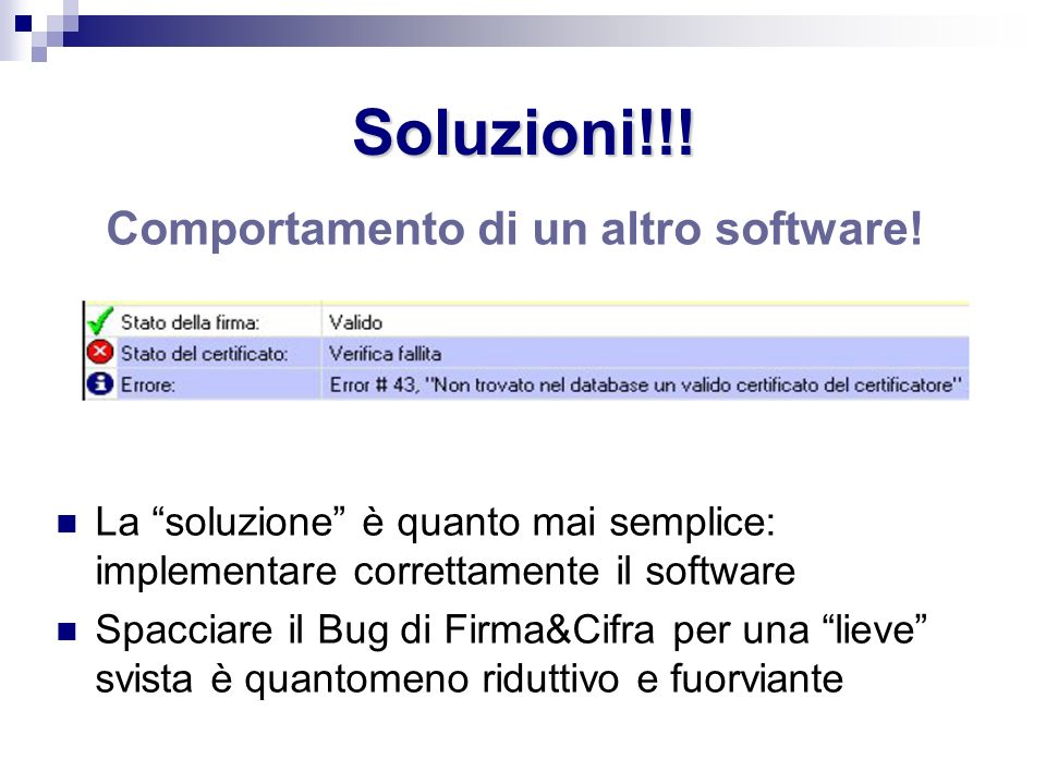 Comportamento di un altro software!