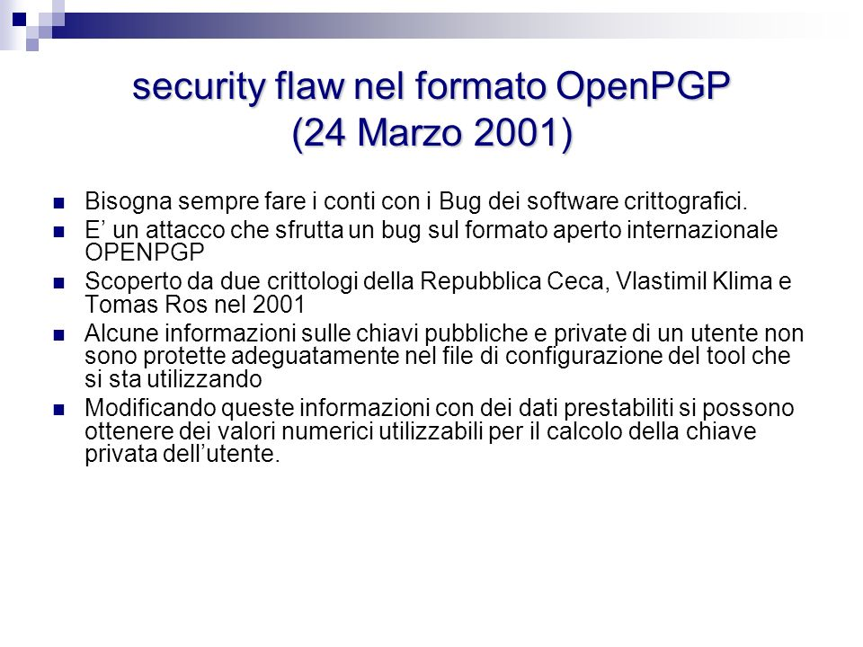 security flaw nel formato OpenPGP (24 Marzo 2001)