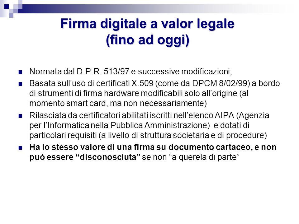 Firma digitale a valor legale (fino ad oggi)