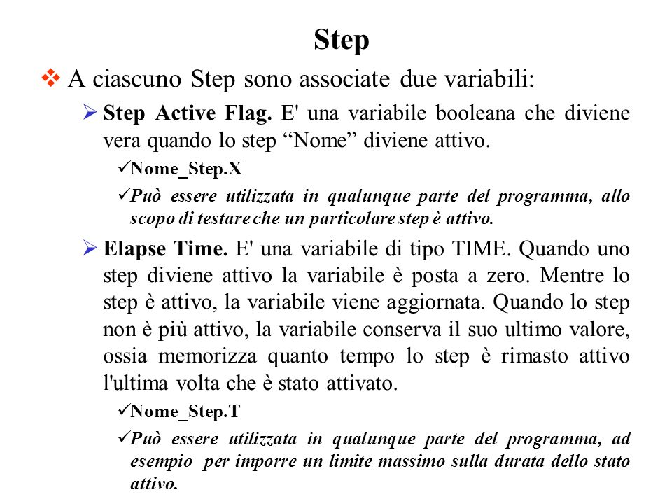 Step A ciascuno Step sono associate due variabili: