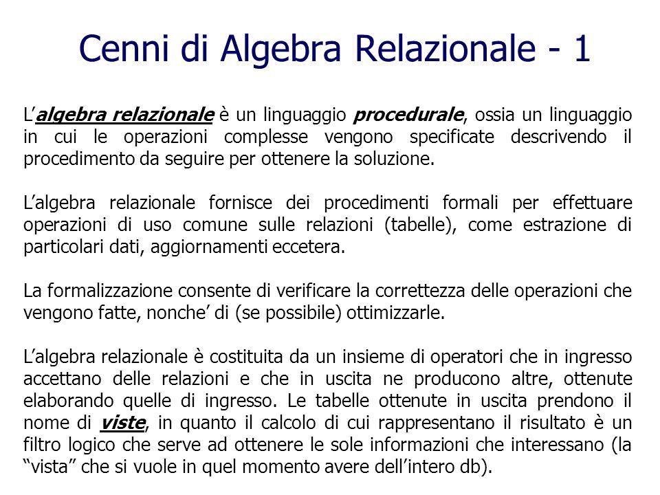 Cenni di Algebra Relazionale - 1