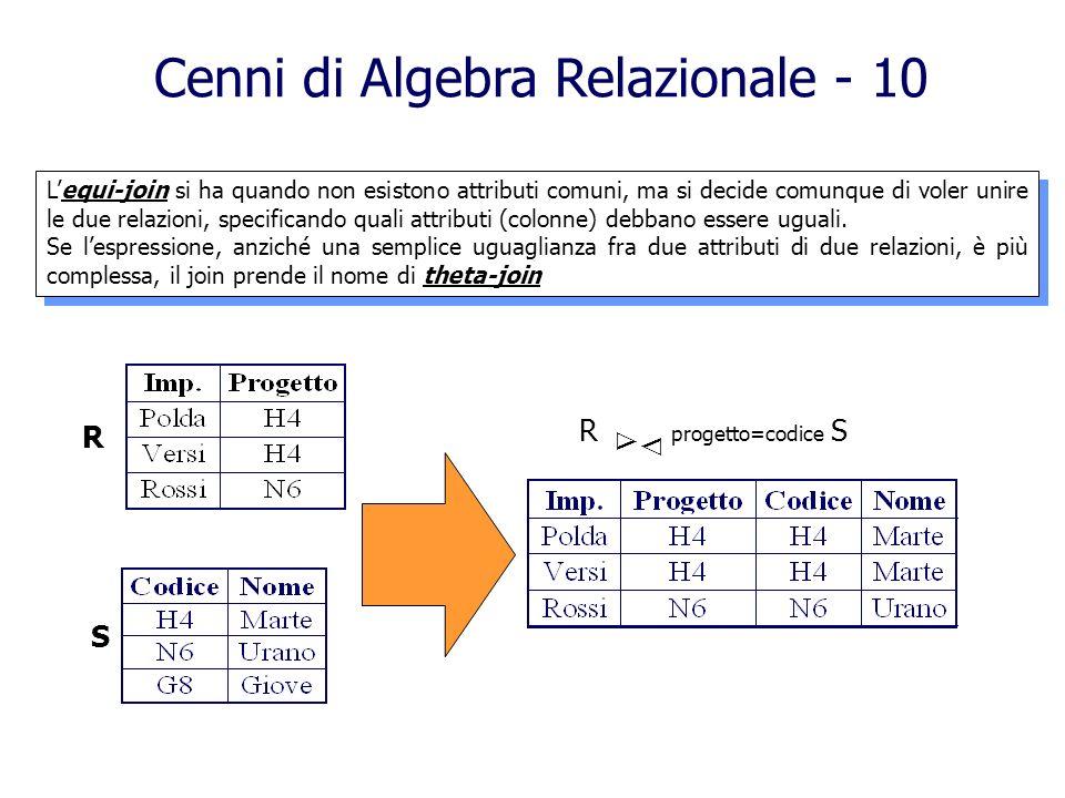 Cenni di Algebra Relazionale - 10