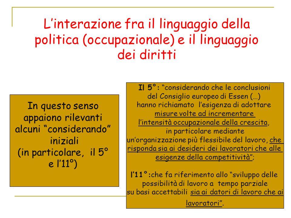 L'interazione fra il linguaggio della politica (occupazionale) e il linguaggio dei diritti