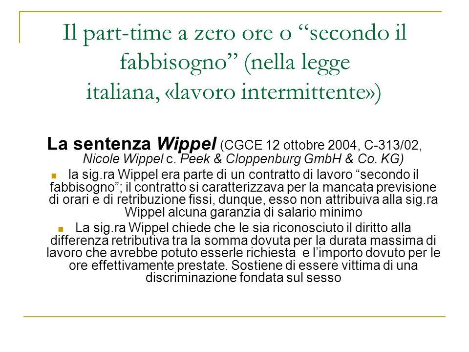 Il part-time a zero ore o secondo il fabbisogno (nella legge italiana, «lavoro intermittente»)