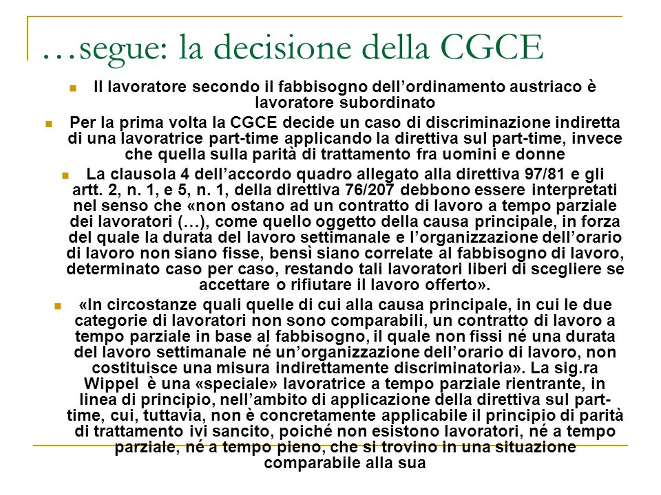 …segue: la decisione della CGCE