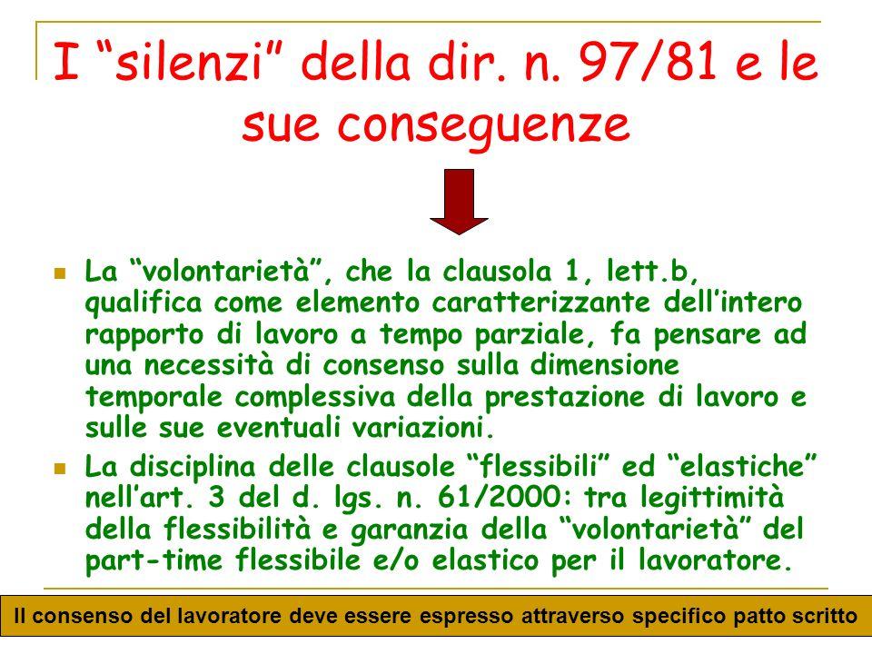 I silenzi della dir. n. 97/81 e le sue conseguenze