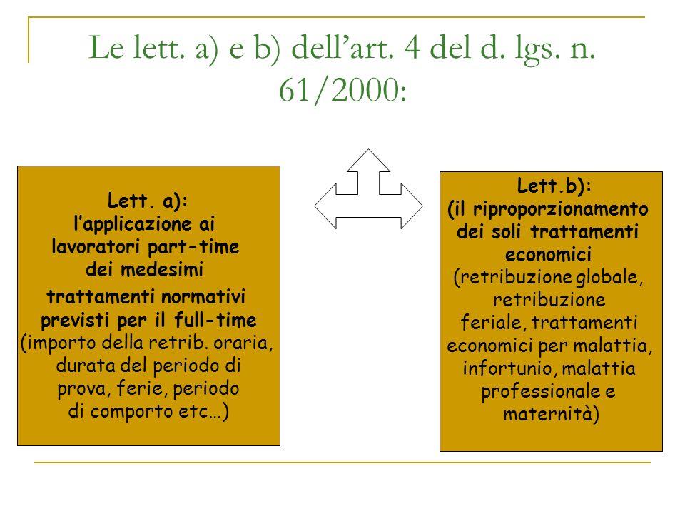 Le lett. a) e b) dell'art. 4 del d. lgs. n. 61/2000: