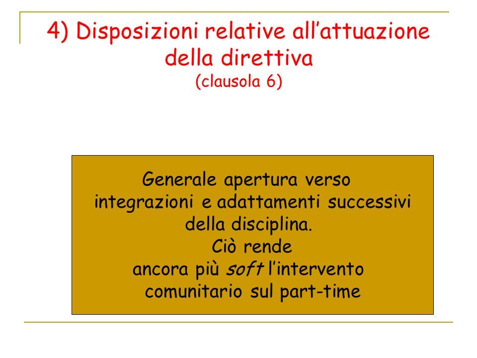 4) Disposizioni relative all'attuazione della direttiva (clausola 6)