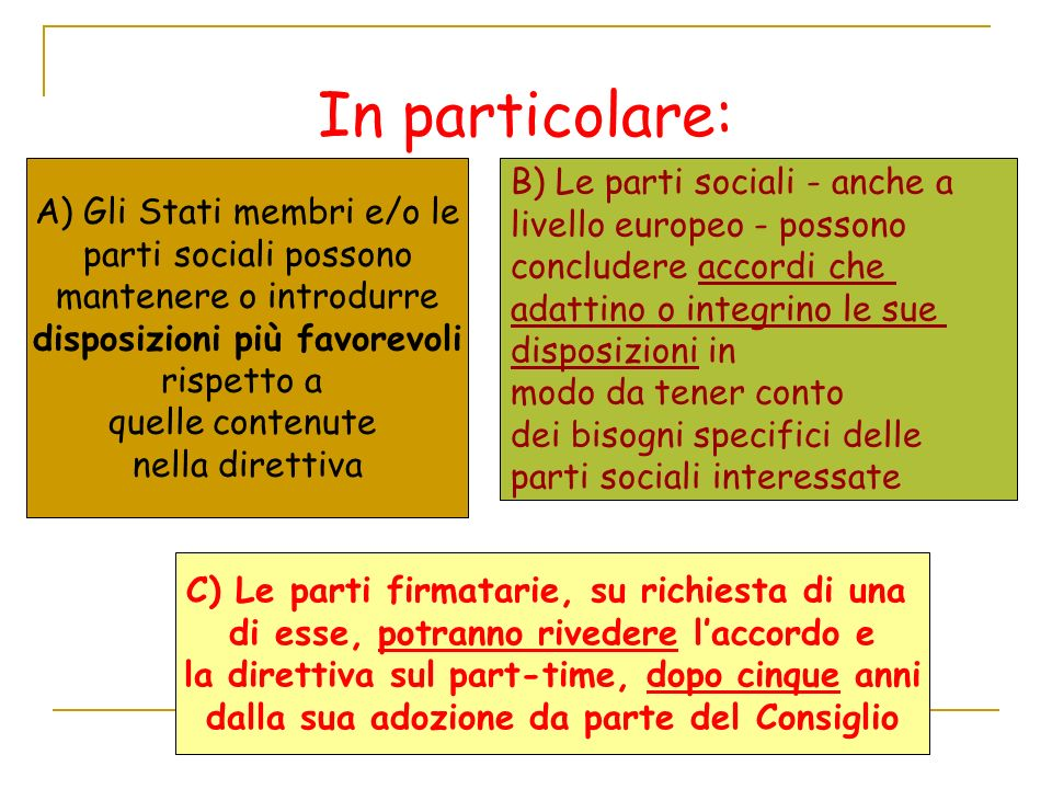 In particolare: B) Le parti sociali - anche a