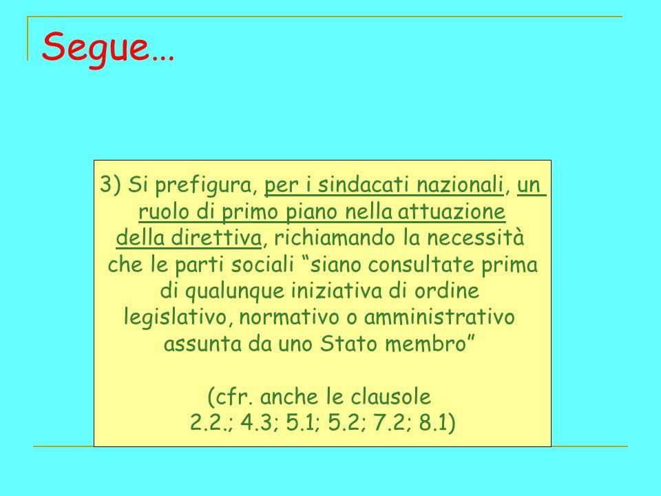 Segue… 3) Si prefigura, per i sindacati nazionali, un