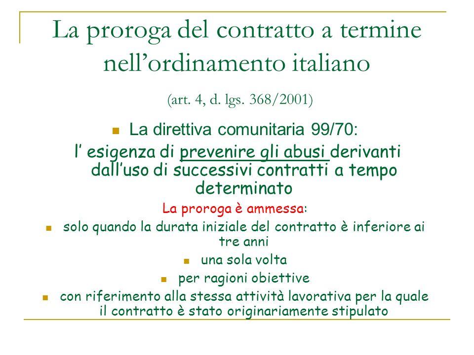 La proroga del contratto a termine nell'ordinamento italiano (art. 4, d. lgs. 368/2001)
