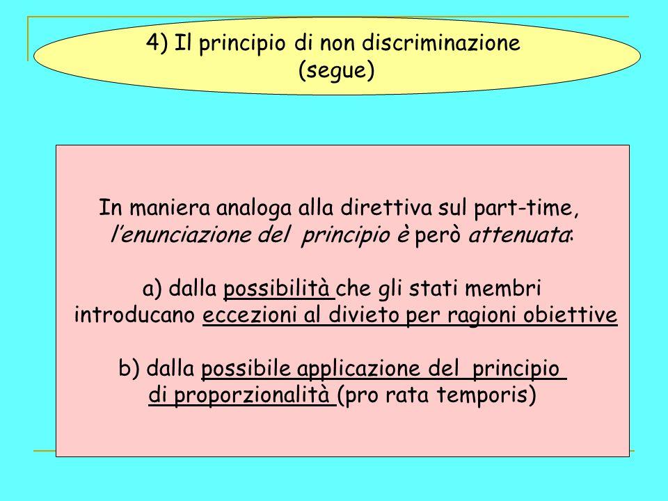 4) Il principio di non discriminazione (segue)