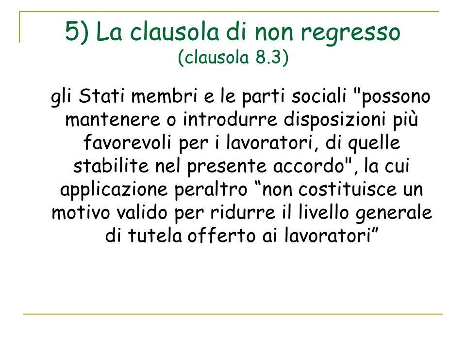 5) La clausola di non regresso (clausola 8.3)