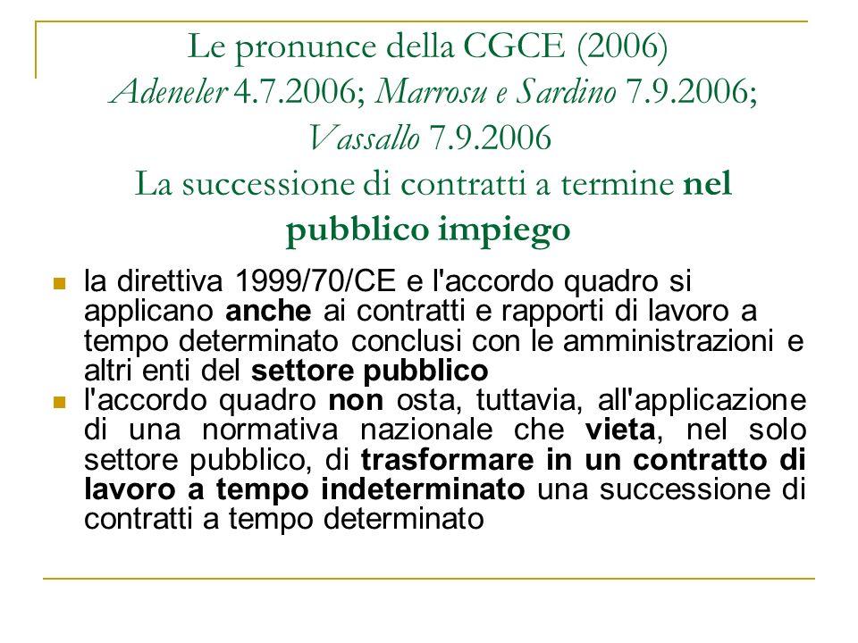 Le pronunce della CGCE (2006) Adeneler 4. 7. 2006; Marrosu e Sardino 7