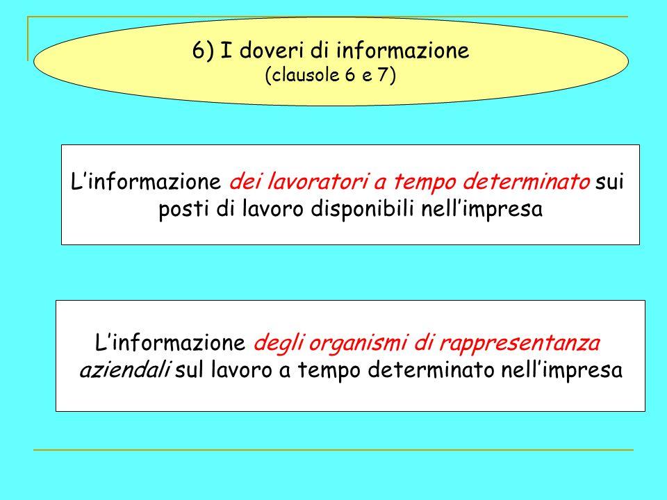 6) I doveri di informazione