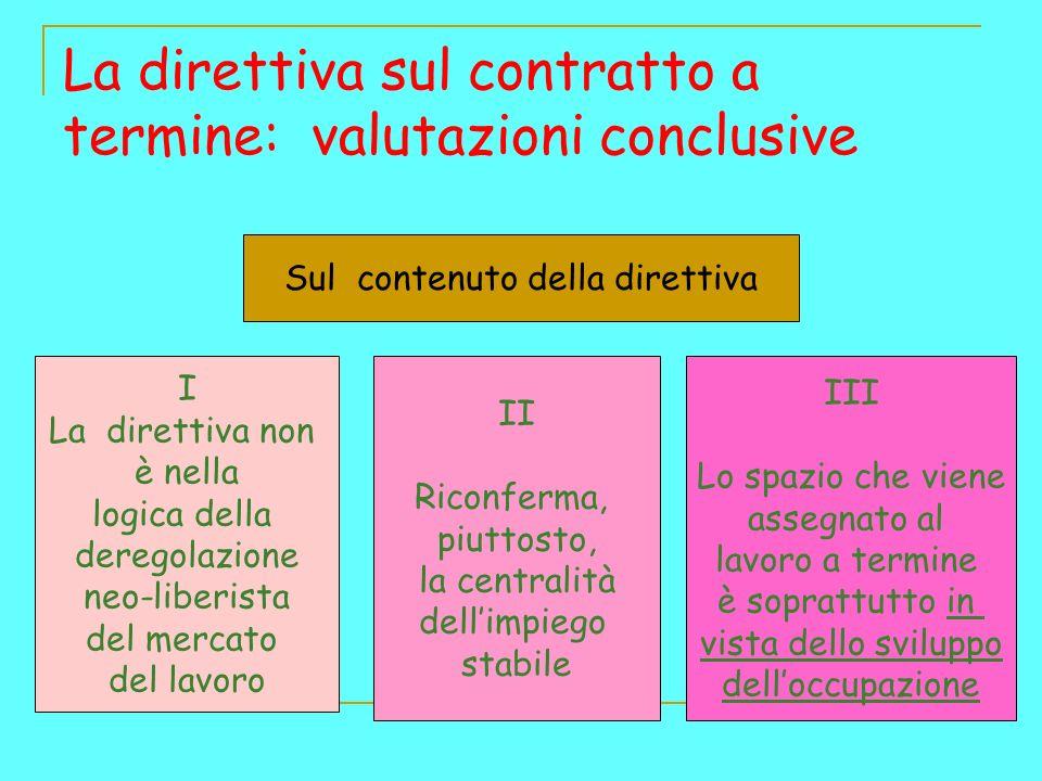 La direttiva sul contratto a termine: valutazioni conclusive