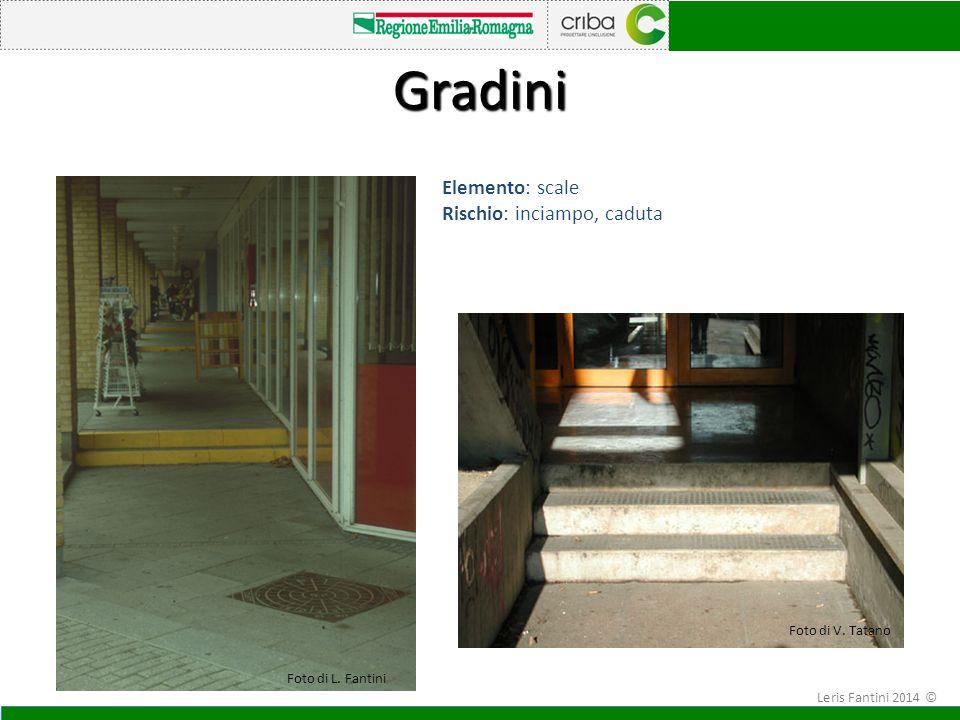 Gradini I Elemento: scale Rischio: inciampo, caduta Foto di V. Tatano